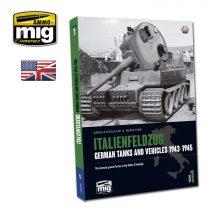A.MIG-6261 ITALIENFELDZUG. GERMAN TANKS AND VEHICLES 1943-1945 VOL.1 ENGLISH