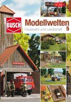 Busch 999815 Busch Modellbahwelten 5 - Feuerwehr und Landschaft ötletfüzet