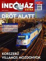 Indóház 2016011 Magazin 2016/1 Extra - DRÓT ALATT