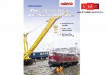 Märklin 03070 Wiedereinsteigen/Umsteigen auf die digitale Modellbahn - Belépés a digitális Märklin modellvasút világába - német nyelven