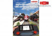 Marklin 03082 Magazin Märklin Digital - Digital fahren mit der Central Station 3 - német nyelven
