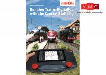Märklin 03092 Magazin Märklin Digital - Digital fahren mit der Central Station 3 - angol nyelven