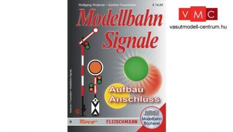 Roco 81392 Vasúti jelzők, szemaforok bekötése analóg és digitális üzemben, német nyelv