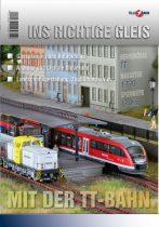 Tillig 9571 Helyes vágányon a TT vasúttal (Ins richtige Gleis mit, TT Bahn) - ötletfüzet (
