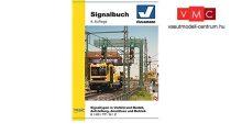 Viessmann 5299 Signalbuch - Vasúti jelzőkről és jelzéseikről kézikönyv